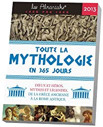 Almaniak Toute la mythologie en 365 jours 2013