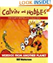 Weirdos From Another Planet: Calvin & Hobbes Series: Book Six: A Calvin and Hobbes Collection