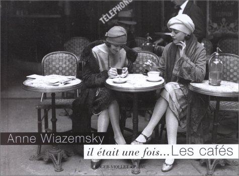Descargar Libro Il était une fois... les cafés de Anne Wiazemsky