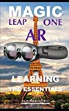 Magic Leap One AR: Learning the Essentials