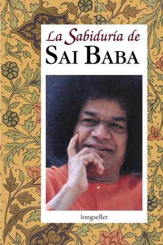 La Sabiduria De Sai Baba/The Knowledge of Sai Baba por Sai Baba