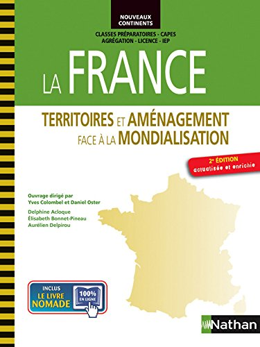 La France - Territoires et amnagement face  la mondialisation