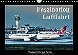 Faszination Luftfahrt (Wandkalender 2017 DIN A4 quer): Flugzeugbilder aus Europa (Monatskalender, 14 Seiten ) (CALVENDO Mobilitaet)