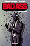 Bad Ass T01 - Dead end
