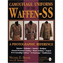 Camouflage Uniforms of the Waffen-SS: A Photographic Reference (Schiffer Military Aviation History (Hardcover))