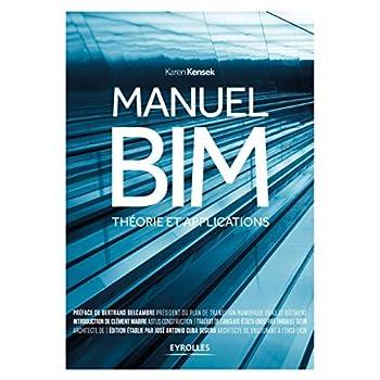 Manuel BIM: Théorie et applications.