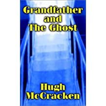 Grandfather and the Ghost