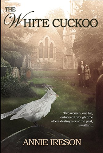 The White Cuckoo by Annie Ireson