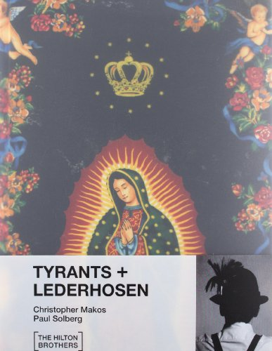 Tyrants and Lederhosen (Libros de Autor)