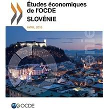 Études économiques de l'Ocde: Slovénie 2013: Edition 2013