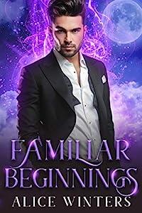 Familiar Beginnings (Demon Magic Book 2) (English Edition)