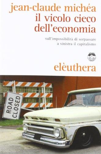 Il vicolo cieco dell'economia sull'impossibilit di sorpassare a sinistra il capitalismo