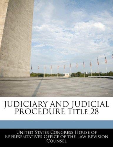 JUDICIARY AND JUDICIAL PROCEDURE Title 28