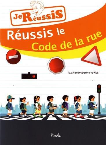 Réussis ton code de la rue