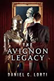 Image de The Avignon Legacy (English Edition)