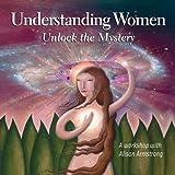 Understanding Women: Unlock the Mystery