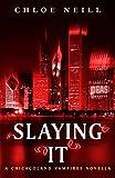 Slaying It (English Edition)