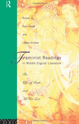Feminist Readings in Middle English Literature: The Wife of Bath and All Her Sect by Routledge (1994-10-05)