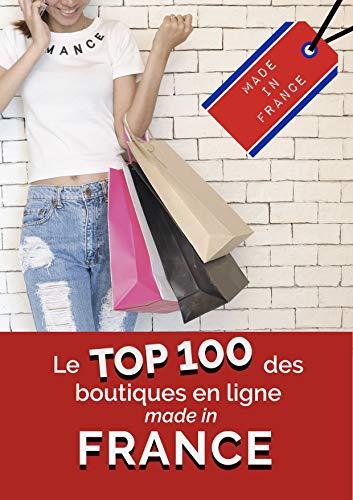 Couverture du livre Le Top 100 des boutiques en ligne Made in France