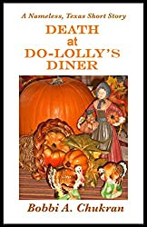 Death at Do-Lolly's Diner: A Nameless, Texas Short Mystery Story (