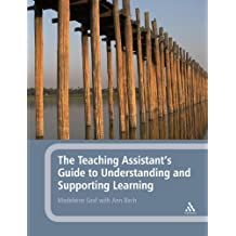 The Teaching Assistant's Guide to Understanding and Supporting Learning