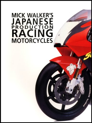 Mick Walker's Japanese Production Racing Motorcycles (Redline Motorcycles) por Mick Walker
