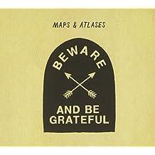 Beware & Be Grateful by Barsuk