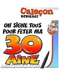 Caleçon Stylo On Signe Tous Pour Ma 30 Aine Taille u