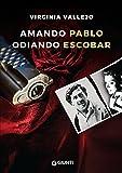 51HJoGxChoL._SL160_ Amando Pablo, odiando Escobar di Virginia Vallejo Anteprime