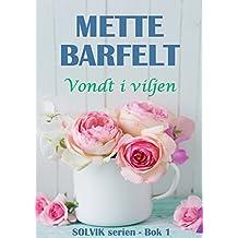 Vondt i viljen (Solvik-serien Book 1) (Norwegian Edition)