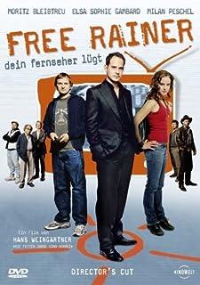 Free Rainer - Dein Fernseher lügt [Director's Cut]