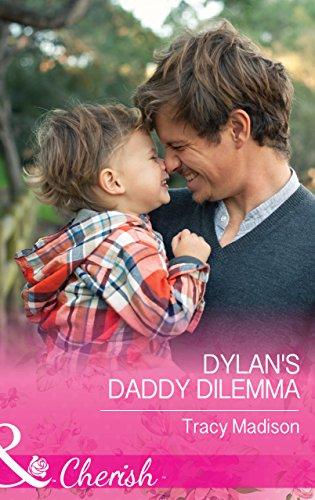 Dylan's Daddy Dilemma (Mills & Boon Cherish) (The Colorado Fosters, Book 4) (English Edition)