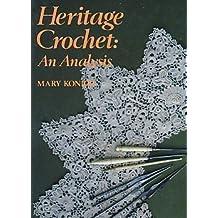 Heritage Crochet: An Analysis by Mary Konior (1987-08-02)