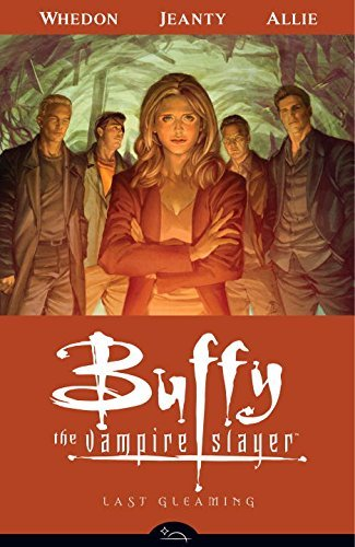 Buffy the Vampire Slayer Season 8 Volume 8: Last Gleaming (Buffy the Vampire Slayer (Dark Horse)) by Karl Moline (Artist), Georges Jeanty (Artist), Jane Espenson (31-May-2011) Paperback
