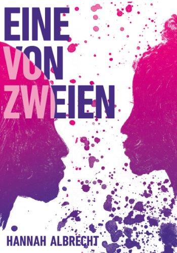 Buchseite und Rezensionen zu 'Eine von Zweien' von Hannah Albrecht