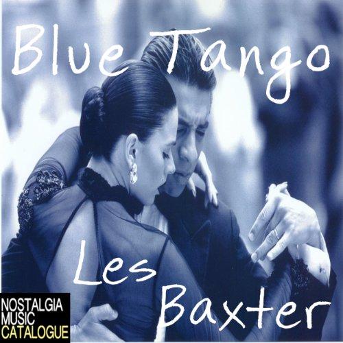 Blue Tango: Les Baxter
