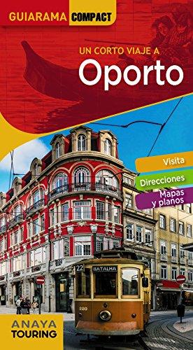 Oporto (Guiarama Compact - Internacional) por Anaya Touring