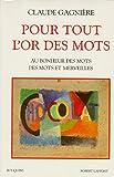 Telecharger Livres Pour tout l or des mots (PDF,EPUB,MOBI) gratuits en Francaise
