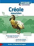 Créole mauricien - Guide de conversation (Guide de conversation Assimil)...