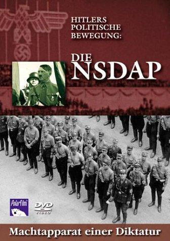 Hitlers politische Bewegung: Die NSDAP - Machtapparat einer Diktatur