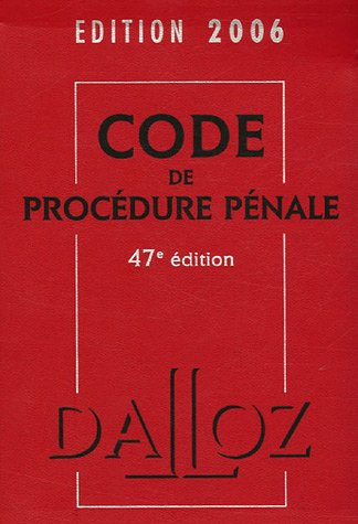 Code de Procédure pénale : Edition 2006