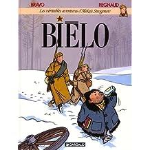 Les véritables aventures d'Aleksis Strogonov, Tome 1 : Biélo