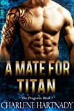 A Mate for Titan (The Program Book 7)