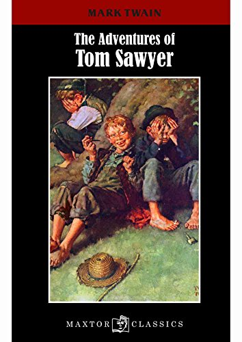 The adventures of Tom Sawyer (Maxtor Classics)