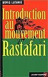 Introduction au mouvement Rastafari