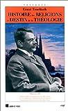 HISTOIRE DES RELIGIONS ET DESTIN DE LA THEOLOGIE. Volume 3 (Passages)