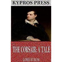 The Corsair: A Tale (English Edition)