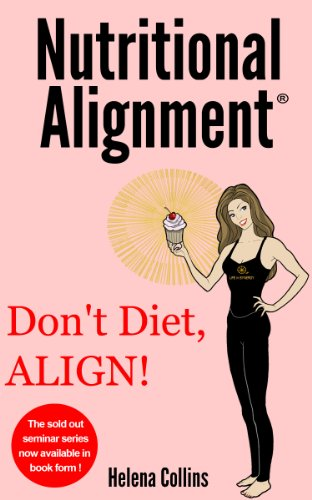 Nutritional Alignment® (Living your Life in Synergy Book 1 ...