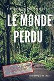Le Monde perdu: Les sources littéraires de Jurassic Park