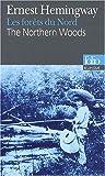 The Northern woods | Hemingway, Ernest (1899-1961). Auteur